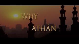Why Athan ?
