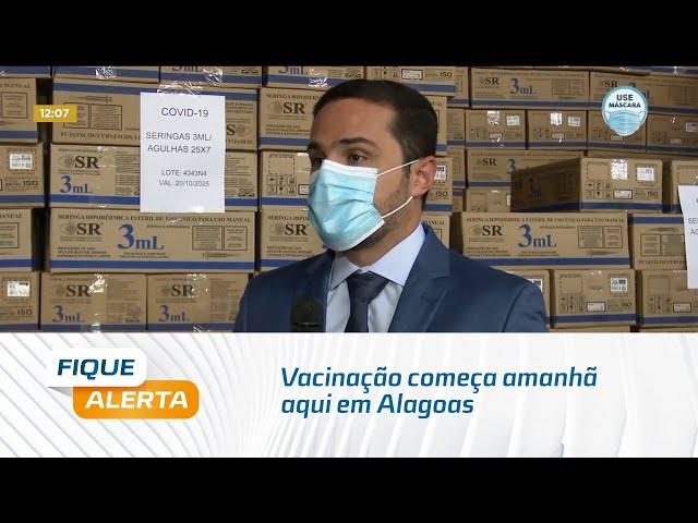 Covid-19: Vacinação começa amanhã aqui em Alagoas