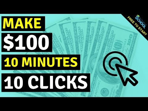 Make $100 In 10 Mins With ONLY A Few Clicks [How To Make Money Online]