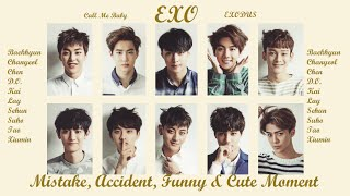 "PART 186: Kpop Mistake & Accident [EXO ""Call Me Baby & EXODUS""]"