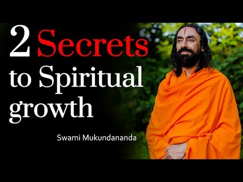 2 Secrets To Spiritual Growth | Patanjali Yoga Sutras Part 11 - Swami Mukundanada