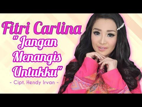 Fitri Carlina - Jangan Menangis Untukku (Rilis Lagu Terbaru) #newrelease