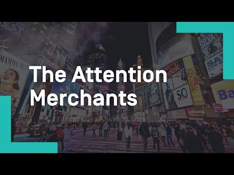 The Attention Merchants: The Epic Scramble to Get Inside Our
