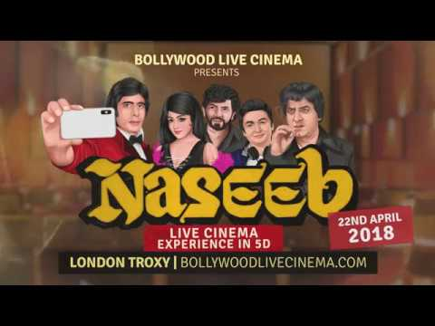 Naseeb 2018 Premiere in 5D at The Troxy  London on 22nd April