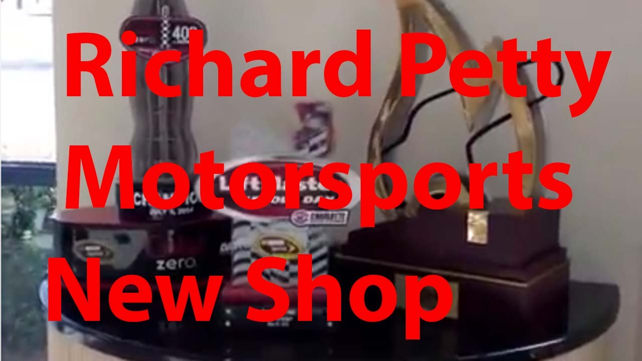 Richard Petty Motorsports >> Richard Petty Motorsports new shop - YouTube