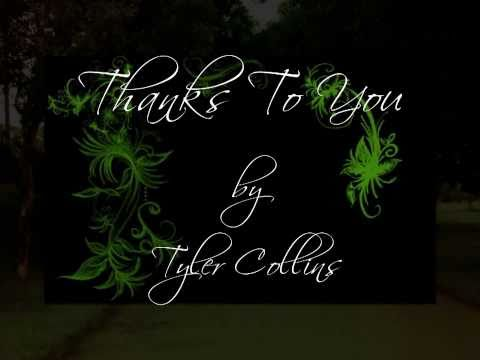 Thanks To You - Tyler Collins (Lyrics)