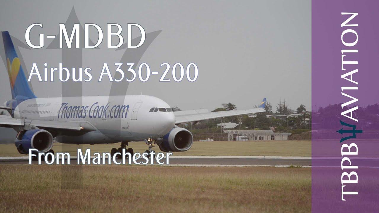 Thomas Cook A330 200 G Mdbd Landing Youtube