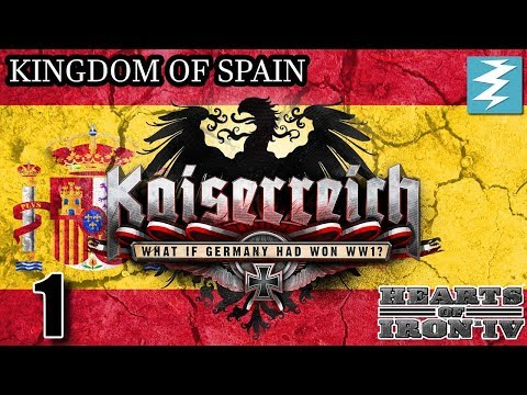 HOW TO AVOID THE SPANISH CIVIL WAR [1] - Spain- Kaiserreich Mod - Hearts of Iron IV HOI4 Paradox