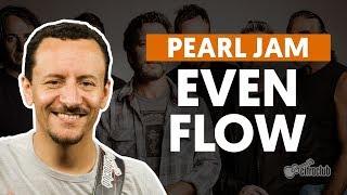 EVEN FLOW - Pearl Jam (aula de baixo)