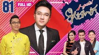 CONNECTOR|EP 81 FULL|Chi Linh-Van Ha's key of happiness|Duong Ngoc Thai and backup singing career
