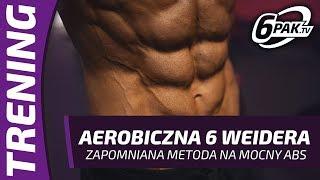 6 weidera Aerobiczna