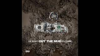 Lil Baby, Future  -  Out The Mud [Audio]  ft.  Future