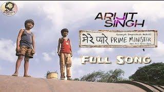 Arijit Singh | Mere Pyare Prime Minister | Full Song | 2019 | HD