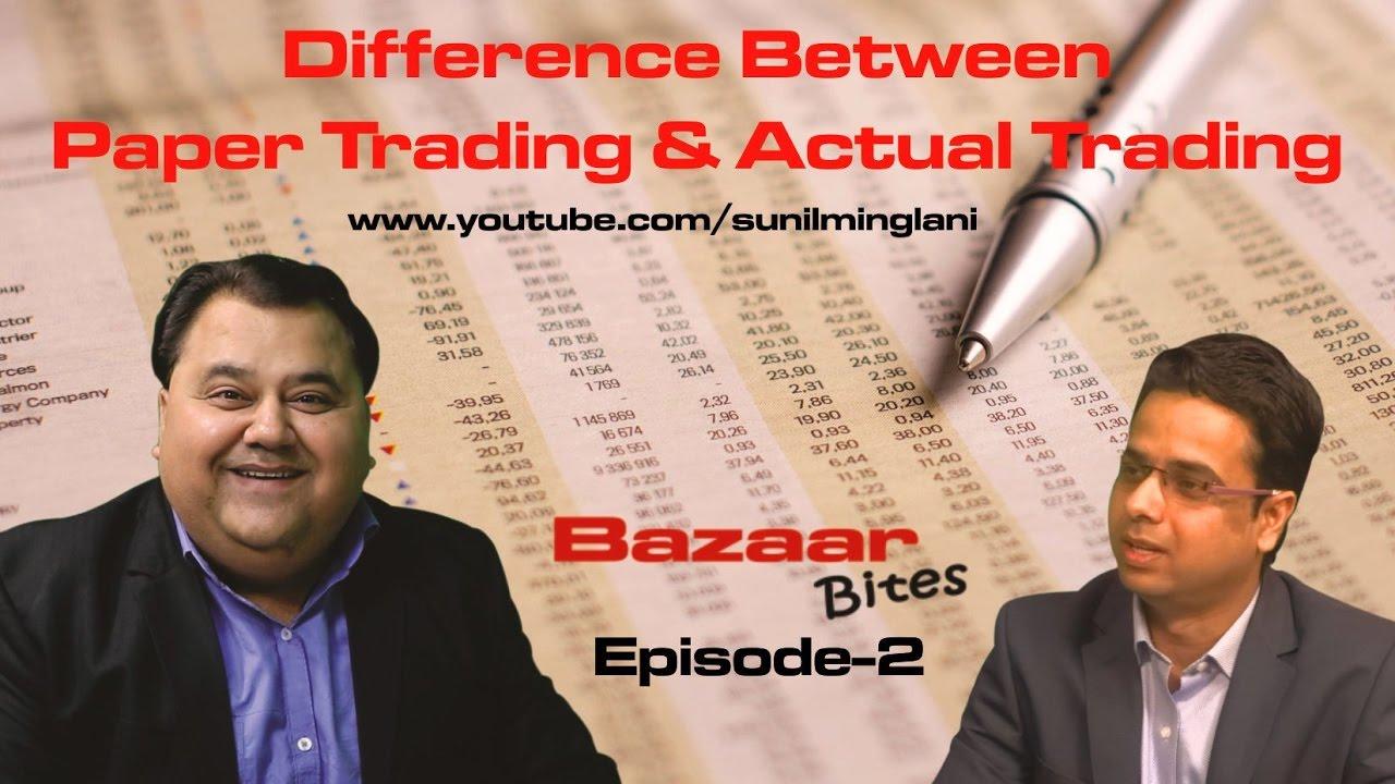 Paper Trading & Actual Trading || Bazaar Bites Episode-2 ...