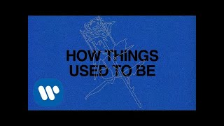 Ali Gatie - How Things Used to Be (Official Lyric Video)