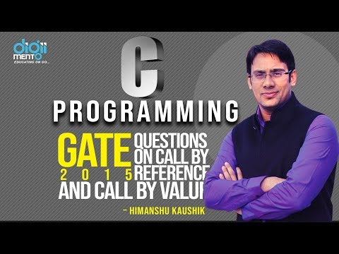33 GATE 2015 question on call by value & call by reference