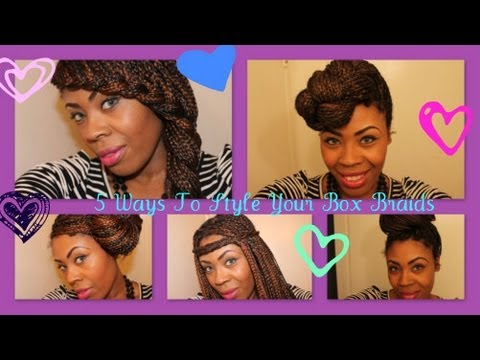 Box Braids 5 Different Styles Youtube