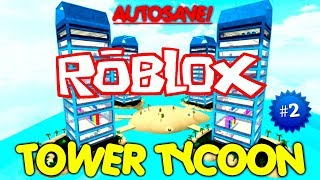 Roblox Tower Tycoon & Tutorial #2 (AndroidIOS)