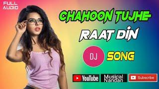 Chahoon Tujhe Raat Din Jeena Nahin Tere Bin DJ Song || Hindi Love Story Song || DJ Dance Song