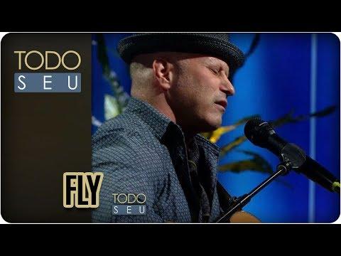 Fly | Eric Silver - Todo Seu (06/12/17)