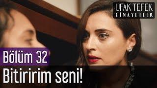 Ufak Tefek Cinayetler 32. Bölüm (Sezon Finali) - Bitiririm Seni!