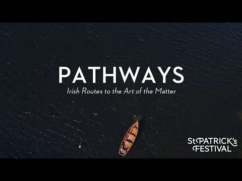 Pathways - Irish Routes to the Art of the Matter