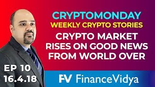 ep10 cryptomonday ethereum leads the small crypto rise crypto news today