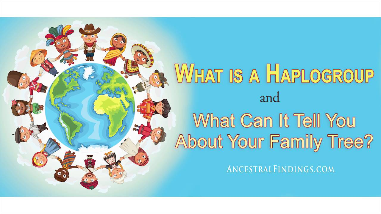 What is a Haplogroup and What Can It Tell You About Your