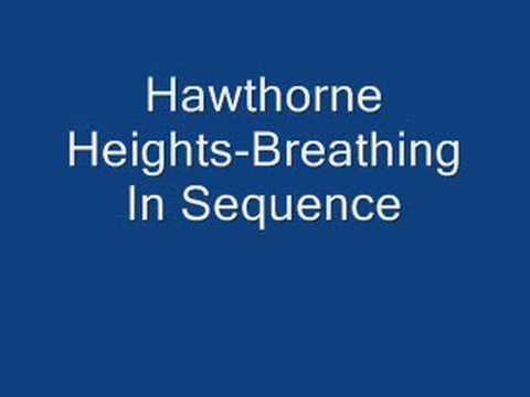 Hawthorne Heights-Breathing In Sequence