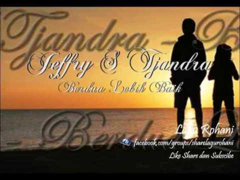 Berdua Lebih Baik - Jeffry S Tjandra