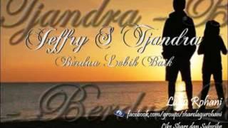 [2.01 MB] Berdua Lebih Baik - Jeffry S Tjandra