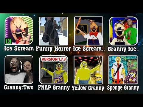 Сборник МОДЫ Ice Scream, Granny 2, Sponge Granny, Banana Granny, Funny Horror, Granny Ice Scream.