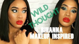 WILD THOUGHTS - RIHANNA MAKEUP INSPIRED