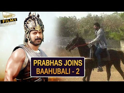"Prabhas Joins ""Baahubali - The Conclusion"" Shoot 