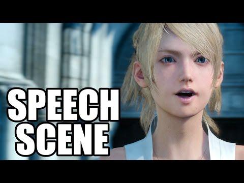 FINAL FANTASY XV - Lady Lunafreya / Luna Speech Scene