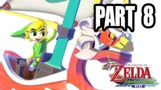 The Legend of Zelda: Wind Waker HD Gameplay Walkthrough - Part 8 (1080p - Wii U Zelda Gameplay HD)
