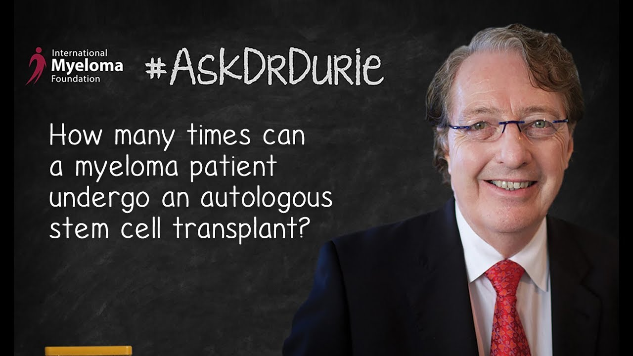 How many times can a myeloma patient undergo an autologous stem cell  transplant?