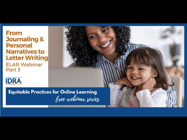 From Personal Narratives to Letter Writing – ELAR Webinar Part 3 by IDRA