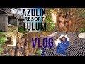 We Survived....Azulik, Tulum, Mexico Part 2