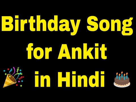 Birthday Song For Ankit - Happy Birthday Song For Ankit