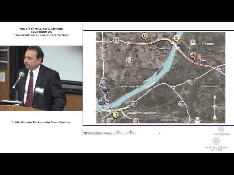 Public-Private Partnerships Case Studies: Lipinski Symposium On Transportation Policy & Strategy