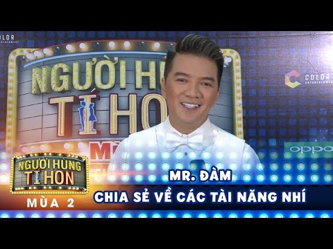 Người hùng tí hon 2| tập 14: tâm sự của Mr.Đàm về học trò Lam Giang và các tài năng nhí