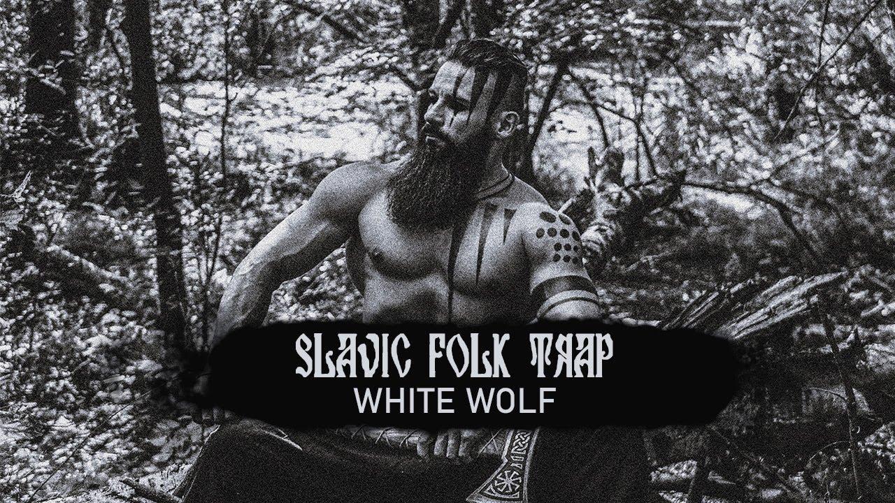 WHITE WOLF 🐺 Slavic Folk Trap Music