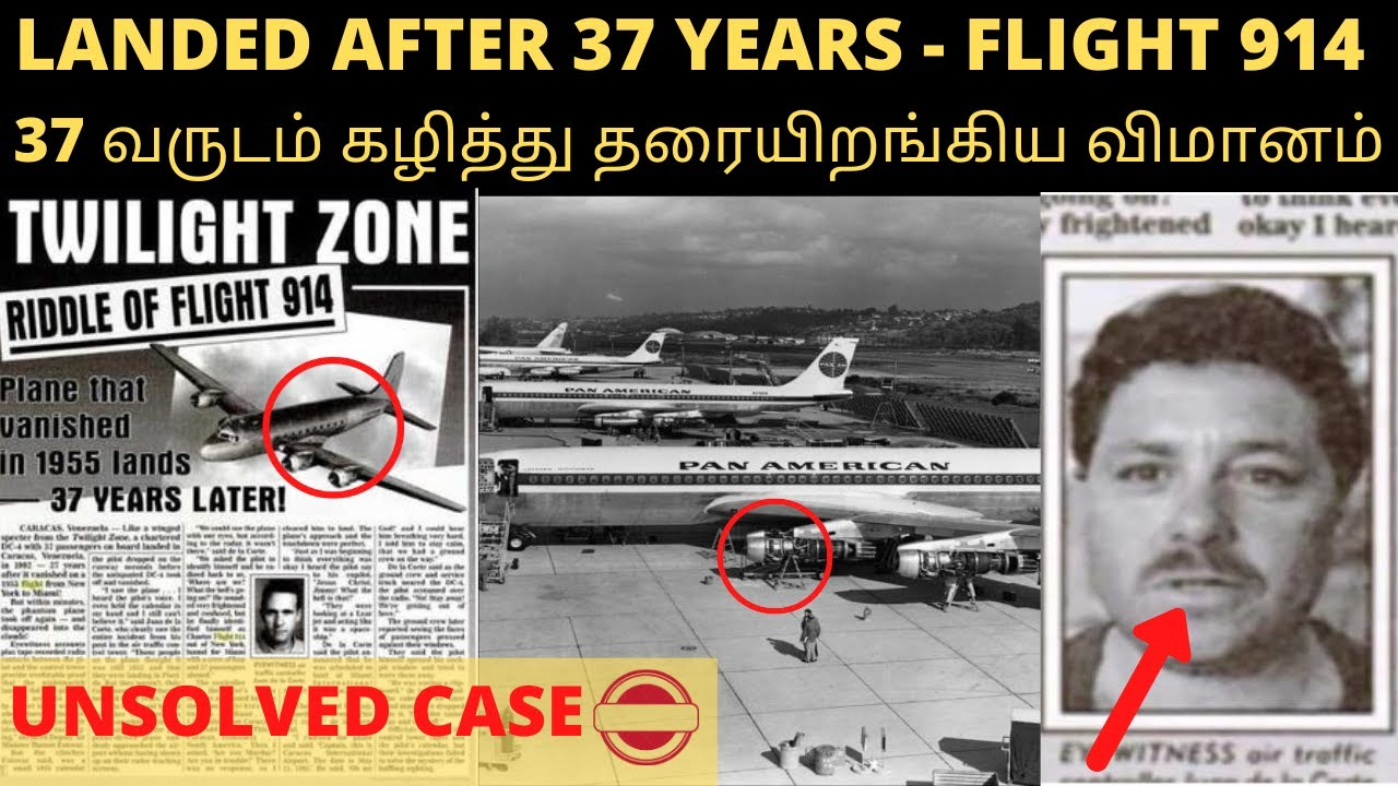 A Plane Disappeared And Landed 37 Years Later Mystery Flight 914 Timetravelflightlagnyathavasi Youtube