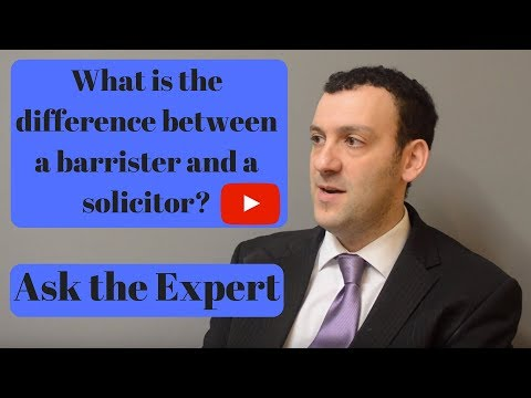 What is the difference between a barrister and solicitor? Ask the Expert