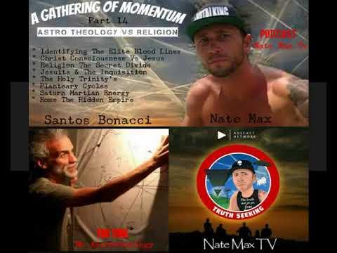 Astrotheology vs religion gathering of momentum 14 santos bonacci