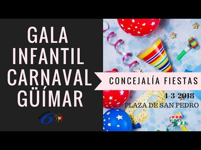 Gala Infantil Carnaval Güímar 2018