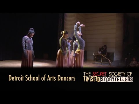 The Secret Society Of Twisted Storytellers - Detroit School of the Arts Dance Department