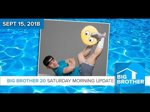 BB20 | Saturday Morning Live Feeds Update - Sept 15, 2018
