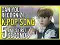 GUESS KPOP SONGS BY IT'S FIRST FIVE SECONDS